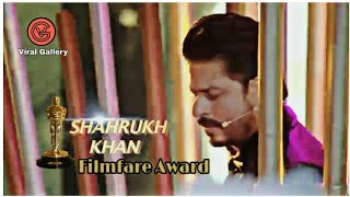 Sharukh khan 2019 performance | Filmfare award | Zero movie | Mera nam tu