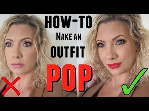 HOW-TO MAKE ANY OUTFIT POP: tips from a stylist