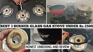 Butterfly Three Burner Manual Glass Gas Stove| Best Gas Stove Under RS 2500/- 😳Priyanka Vlogs