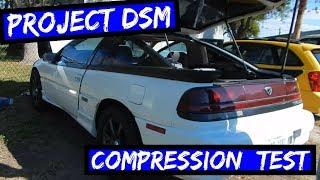 Project 1g DSM Eagle Talon TSI [EP:5] Compression Test