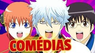 Melhores animes de comÉdia!