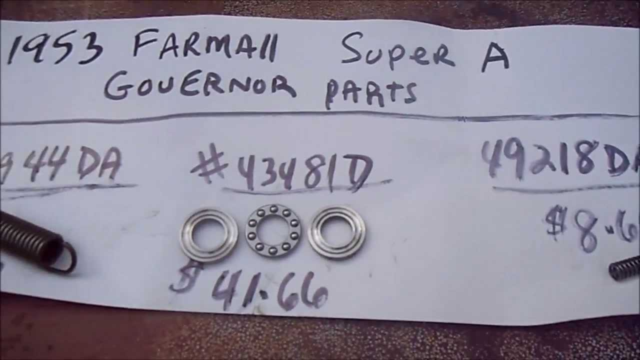 Farmall Super A Governor Repairs Part 2 - YouTube