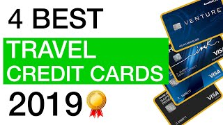 The 4 BEST Credit Cards for Travel in 2019!