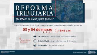 Reforma Tributaria ¿Beneficios para qué y para quienes?