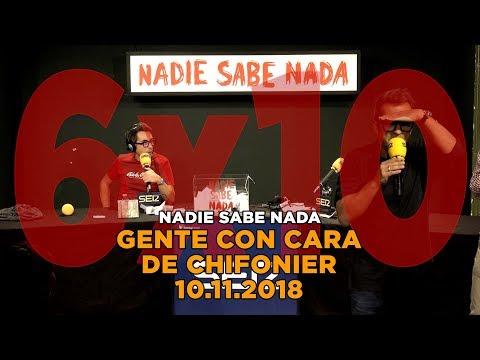 NADIE SABE NADA - (6x10): Gente con cara de chifonier