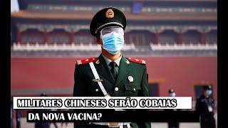 Militares Chineses Serão Cobaias Da Nova Vacina?