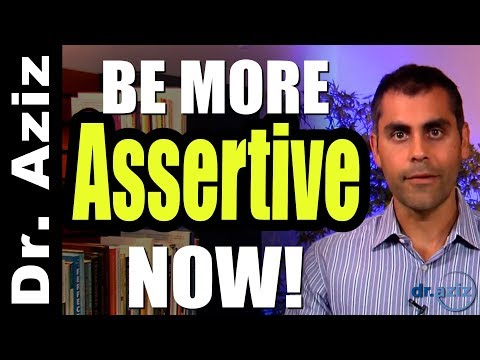 How To Be More Assertive Now!