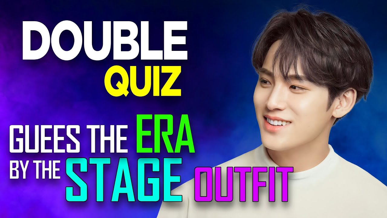 [KPOP GAME] GUESS THE ERA BY THE STAGE OUTFIT | DOUBLE QUIZ