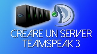 Come Creare un Server Teamspeak 3 - Tutorial ITA(, 2015-03-05T22:53:02.000Z)