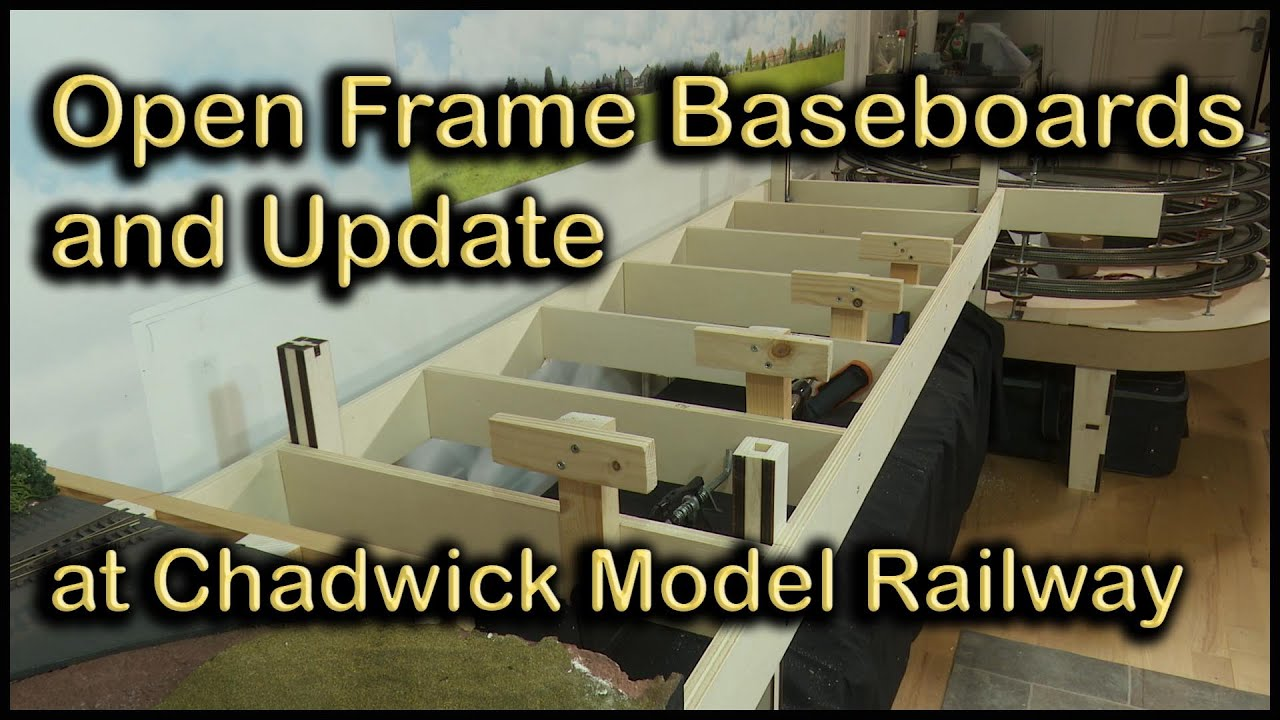Open Frame Baseboards And Update At Chadwick Model Railway 121 Youtube