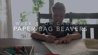 Week 1 Activity - Paper Bag Beavers!