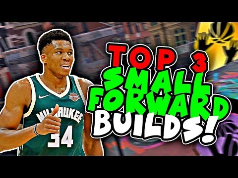 TOP 3 NBA 2K18 BEST TWO WAY PLAYER BUILDS! MOST DOMINANT ARCHETYPES NBA 2K18 ~ SMALL FORWARD BUILD