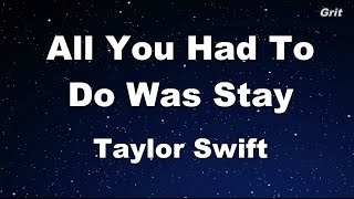 All You Had To Do Was Stay - Taylor Swift Karaoke【No Guide Melody】