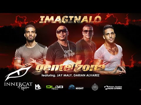 Imaginalo- Gente D Zona ft . Jay Maly, Darian Alvarez
