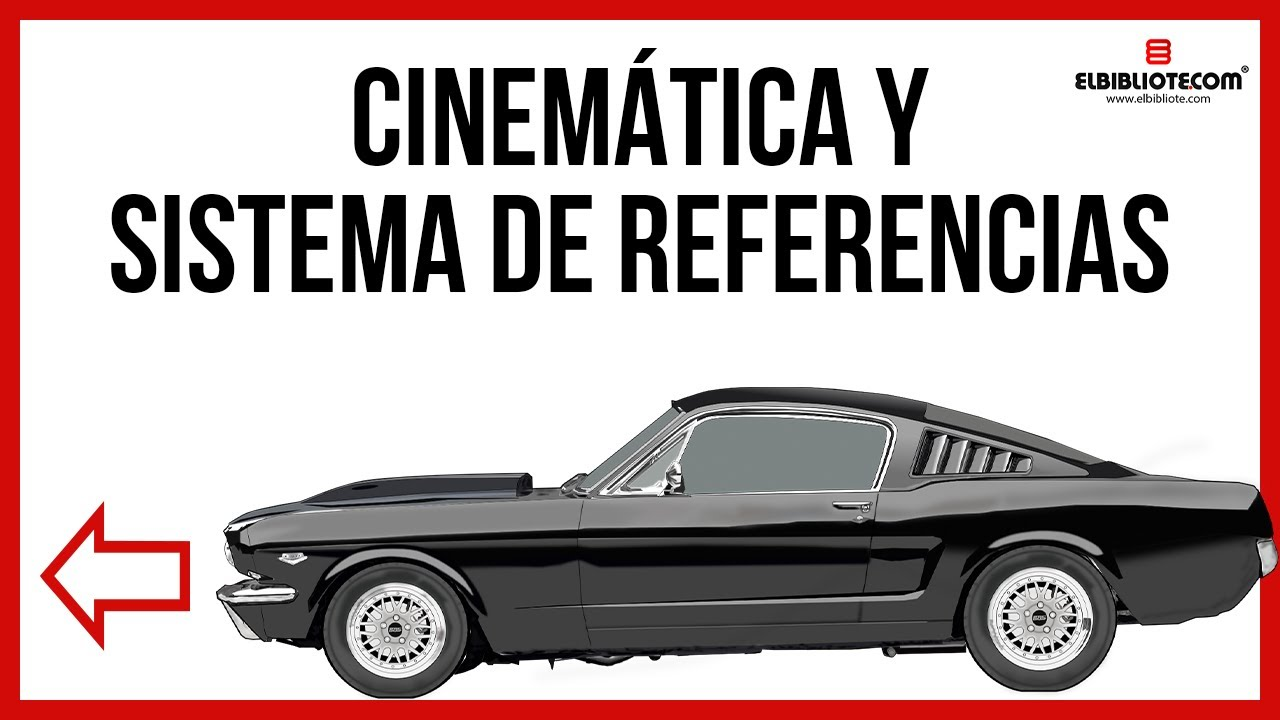 Cinemática. Sistema de referencias - YouTube