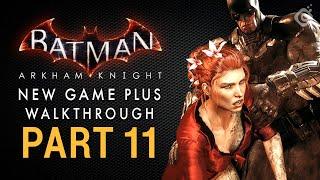 Batman: Arkham Knight Walkthrough - Part 11 - The City of Fear