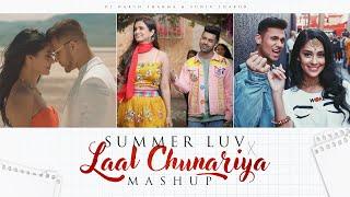 Laal Chunariya X Summer Luv (Akull X Mickey Singh Love Mashup) - DJ HARSH SHARMA \u0026 SUNIX THAKOR