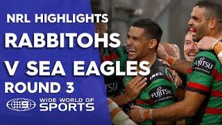 NRL Highlights: South Sydney Rabbitohs v Manly Sea Eagles - Round 3