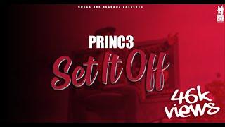 Set It Off (Official Video)   Princ3   Tru-Skool   Latest Punjabi Song 2020