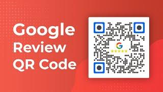 Google İnceleme QR Kodu: Müşterilerin Hizmet İnceleme Almak Online