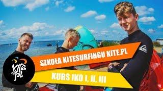 Kurs IKO I, II i III / Szkoła kitesurfingu KITE.PL