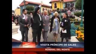 03 11 14 CÁPSULAS INFORMATIVAS VISITA PRÍNCIPE DE GALES MINERAL DEL MONTE