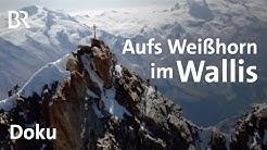 Das Weißhorn im Wallis | Bergauf-Bergab | Doku | Schweizer Alpen