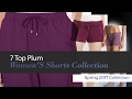 7 Top Plum Women'S Shorts Collection Spring 2017 Collection