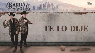 LOS 2 DE LA S - TE LO DIJE (Lyric)