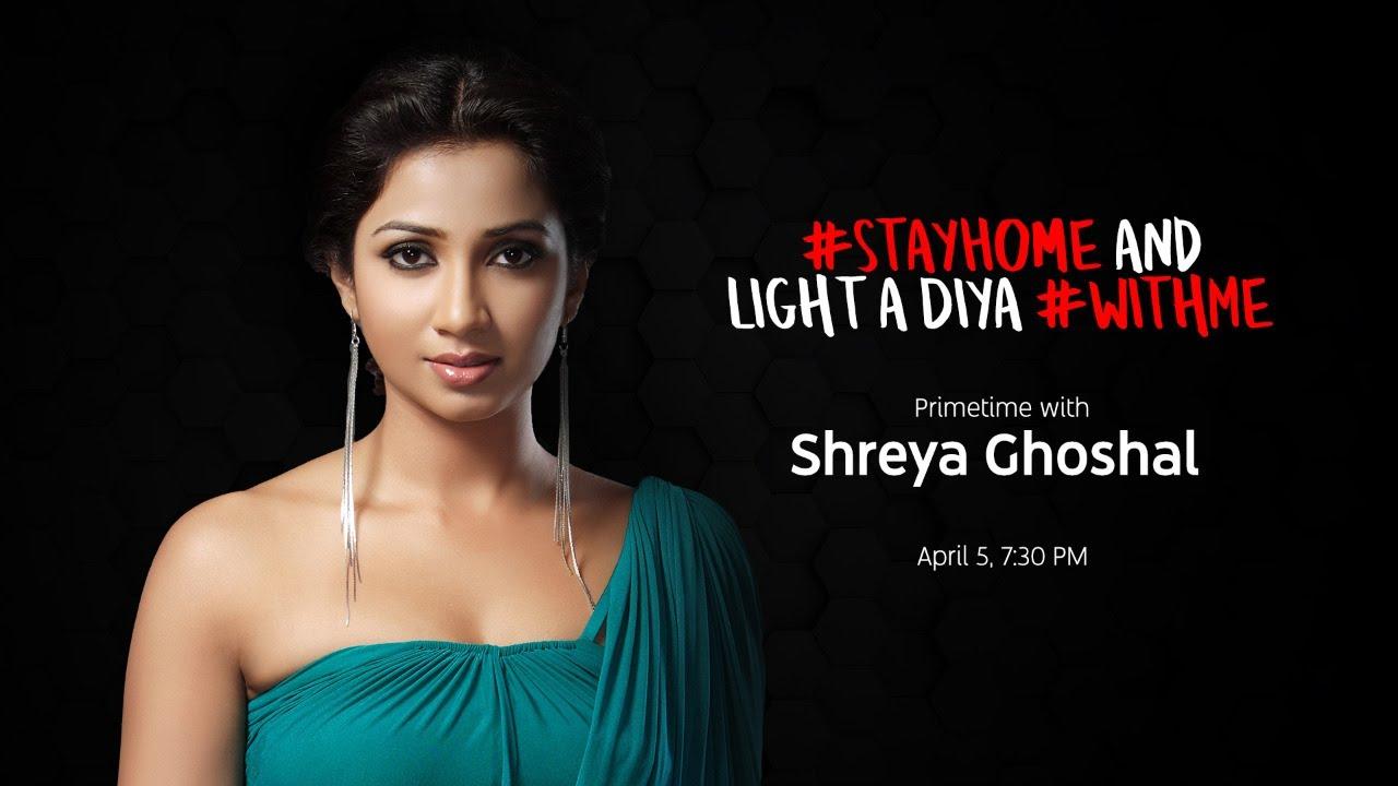 LIVE with Shreya Ghoshal - #StayHome and light a diya #WithMe - Sunday 7:30 PM