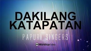 Dakilang Katapatan - Papuri Singers [With Lyrics]