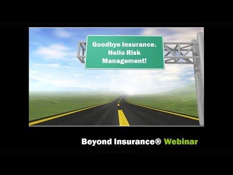 Monday Morning: Goodbye Insurance. Hello Risk Management!