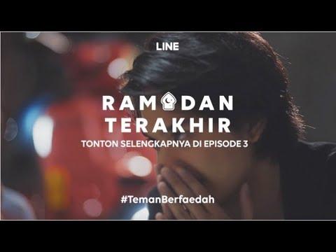 Teaser LINE Web Series: Ramadan Terakhir Episode 3