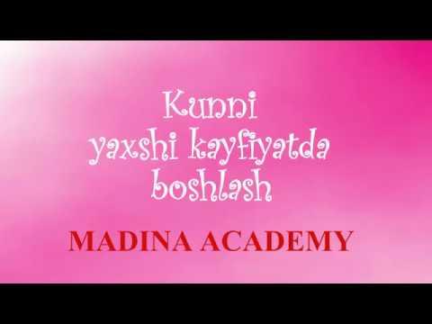 Madina academy, Kunni yuqori kayfiyatda boshlash