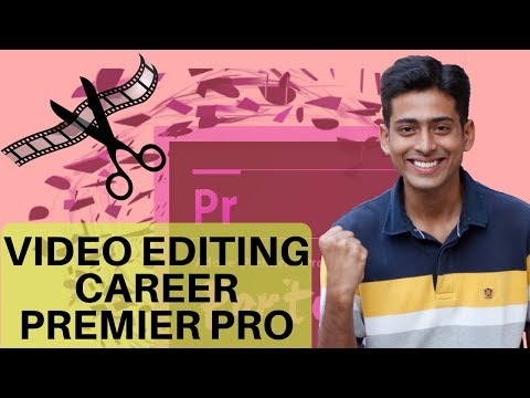 VIDEO EDITING in Premiere Pro After 12th best Career | # 36 | CREATE YOUR IDENTITY