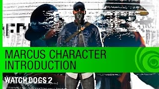 Watch Dogs 2 Trailer: Marcus Character Introduction - E3 2016 [US]