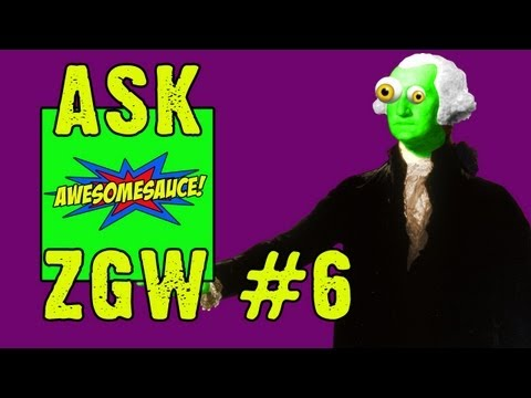 ASK ZGW #6: Superman Bwains, Dirty Hobos, And Awesomesauce On Bwains!!!
