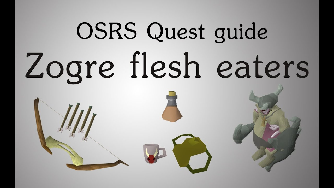 Osrs Zogre Flesh Eaters Quest Guide Youtube