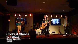 Sticks & Stones - Original Song By Nœlani (Full Band!!)