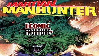 Martian Manhunter #3 Review Martian Man-Eater!