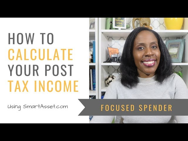 How to Calculate Your Post Tax Pay