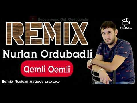 Nurlan Ordubadli - Qemli Qemli (Remix Bass) 2020 indir