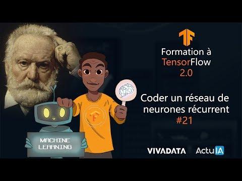 Coder un réseau de neurones récurrent  - Se former à Tensorflow 2.0 #21