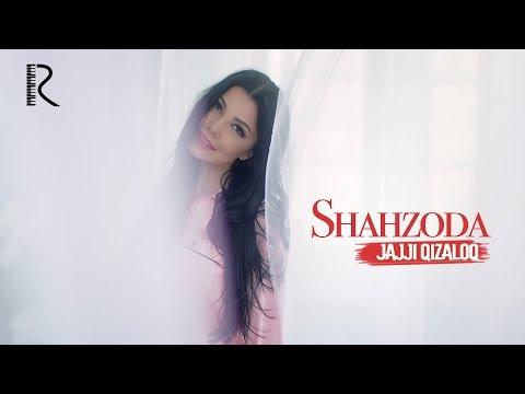 Shahzoda - Jajji qizaloq | Шахзода - Жажжи кизалок
