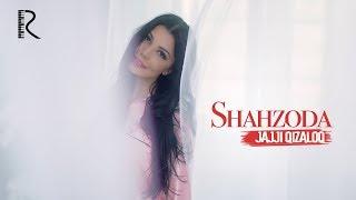 Shahzoda - Jajji qizaloq   Шахзода - Жажжи кизалок