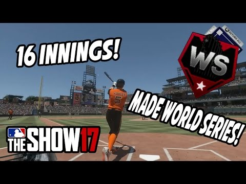 MADE IT TO WORLD SERIES! EPIC 16 INNING GAME!- MLB The Show 17 Diamond Dynasty