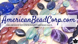 AmericanBeadCorp.com Online Shop Review | Gemstone Bead Haul | Beaded Jewelry Making Supplies