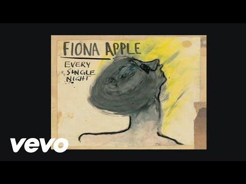 Fiona Apple - Every Single Night (Audio)