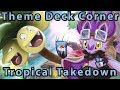 Tropical Takedown -Theme Deck Corner- Pokemon Trading Card Game Online