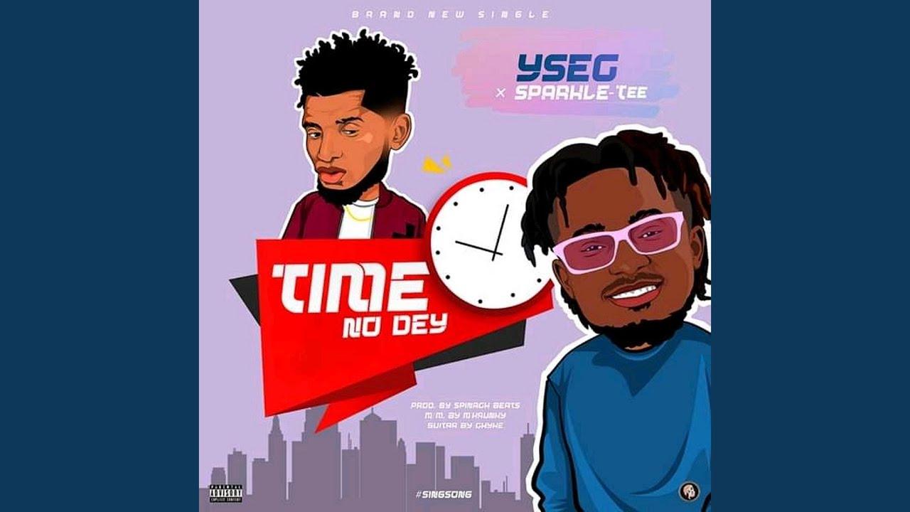 Download Time no dey